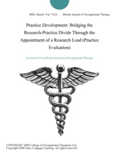Practice Development: Bridging the Research-Practice Divide Through the Appointment of a Research Lead (Practice Evaluation)