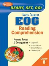 Ready, Set, Go! North Carolina EOG Grade 8  - Reading Comprehension (REA)