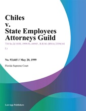 Chiles v. State Employees Attorneys Guild