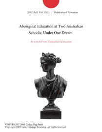 Aboriginal Education At Two Australian Schools Under One Dream
