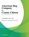 American Hog Company V County Clinton