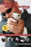 Basic Bodyguarding Skills