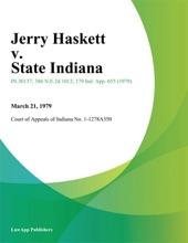 Jerry Haskett V. State Indiana