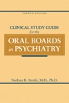 Clinical Study Guide For The Oral Boards In Psychiatry Fourth Edition
