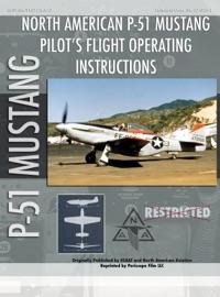 P 51 Mustang Pilot S Flight Operating Instructions