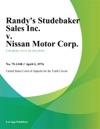 Randys Studebaker Sales Inc V Nissan Motor Corp