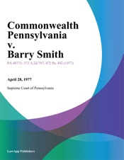 Download and Read Online Commonwealth Pennsylvania v. Barry Smith (Two Cases)