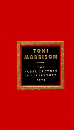 Toni Morrison - The Nobel Lecture In Literature, 1993