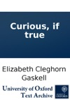Curious If True