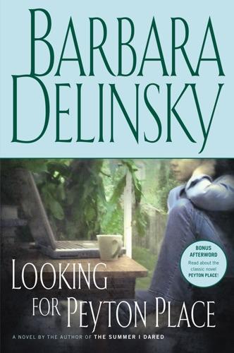 Barbara Delinsky - Looking for Peyton Place
