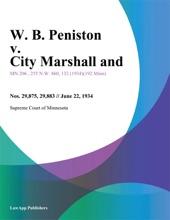 W. B. Peniston V. City Marshall And