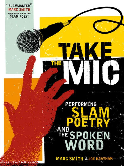 Take the Mic by Marc Kelly Smith & Joe Kraynak on Apple Books