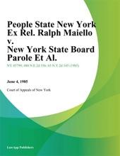 People State New York Ex Rel. Ralph Maiello v. New York State Board Parole Et Al.