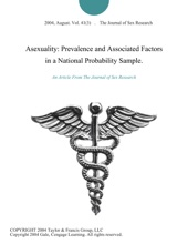 Asexuality: Prevalence And Associated Factors In A National Probability Sample.