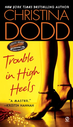 Christina Dodd - Trouble in High Heels