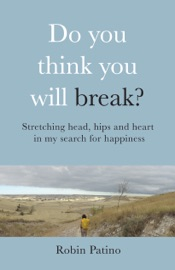 Download and Read Online Do You Think You Will Break?