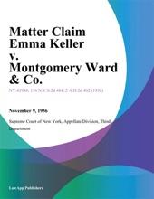 Matter Claim Emma Keller V. Montgomery Ward & Co.