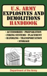 US Army Explosives And Demolitions Handbook