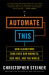 Automate This