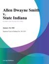 Allen Dwayne Smith V State Indiana