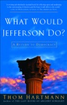 What Would Jefferson Do