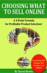 Choosing What To Sell Online A 4-Point Formula For Profitable Product Selection
