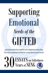 Supporting Emotional Needs Of The Gifted 30 Essays On Giftedness 30 Years Of SENG