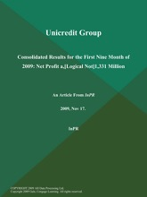 Unicredit Group: Consolidated Results For The First Nine Month Of 2009: Net Profit A,[Logical Not]1,331 Million