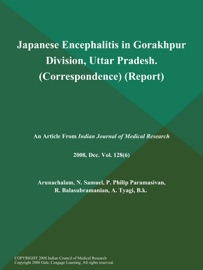 Japanese Encephalitis In Gorakhpur Division Uttar Pradesh Correspondence Report