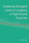 Explaining Divergent Levels Of Longevity In High-Income Countries