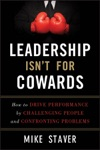 Leadership Isnt For Cowards