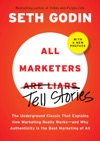 All Marketers Are Liars Tell Stories