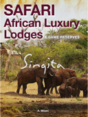 Safari African Luxury Lodges and Game Reserves