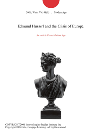 Edmund Husserl and the Crisis of Europe.