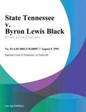 08/05/91 State Tennessee V. Byron Lewis Black