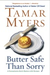 Butter Safe Than Sorry