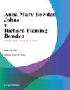 Anna Mary Bowden Johns V Richard Fleming Bowden