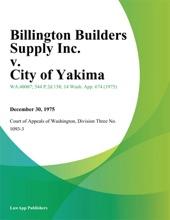Billington Builders Supply Inc. v. City of Yakima
