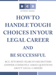 How to Handle Tough Choices in Your Legal Career and be Successful
