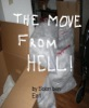 The Move From Hell