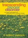 Transcending Bipolar Disorder