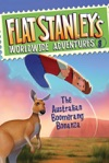 Flat Stanleys Worldwide Adventures 8 The Australian Boomerang Bonanza