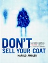 Dont Sell Your Coat