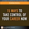 15 Ways To Take Control Of Your Career Now Collection