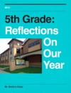 5th Grade Reflections On Our Year