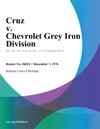 Cruz V Chevrolet Grey Iron Division
