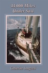 44000 Miles Under Sail