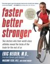 Faster Better Stronger