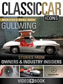 Classic Car Icons Mercedes Benz 300 Sl Gullwing