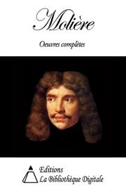 Molière - Oeuvres complètes